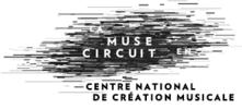 Maison des arts de Créteil - LA MUSE EN CIRCUIT